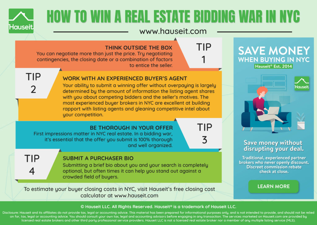 How should you approach a real estate bidding war as a buyer in New York City? What strategies will give you an edge over other buyers as you compete for a hot listing?