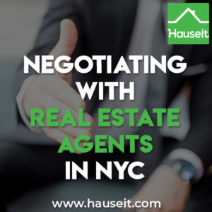 What are some tips for negotiating with real estate agents in NYC? How should sellers negotiate with listing agents? How should FSBO sellers negotiate?