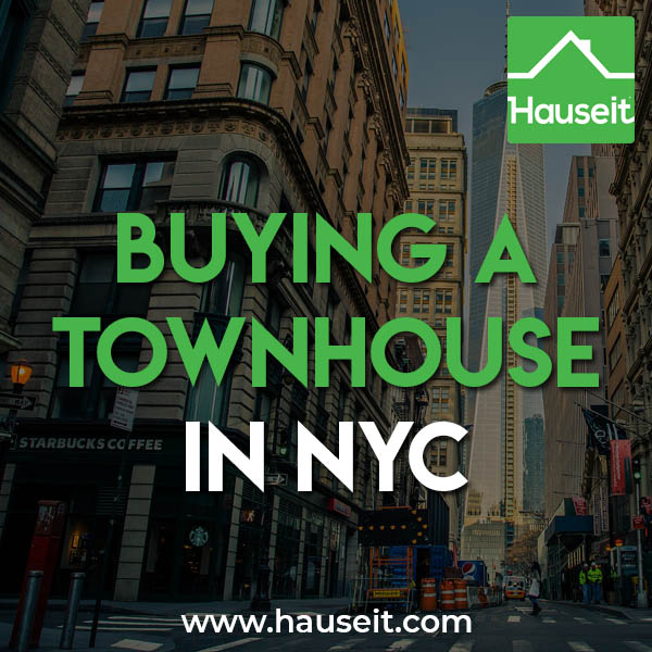 Buying a Townhouse in NYC