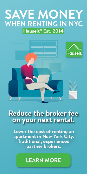Reduce the broker fee on your next apartment rental in NYC by requesting a Hauseit Rental Broker Fee credit.