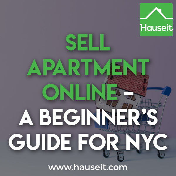Apartguide: Sell Apartment Online – A Beginner's Guide For NYC
