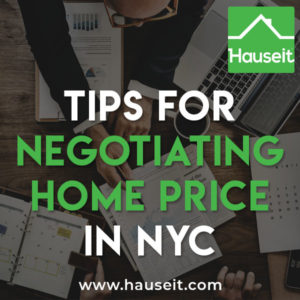 Negotiating home price in NYC is more of an art than a science. It's possible to negotiate on home price even after an accepted offer. Tops tips and more.