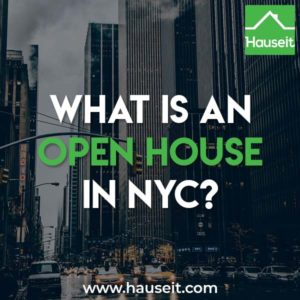 An open house is public event hosted by a home seller or listing agent where everyone and anyone is welcome to stop by to view the property for sale. An open house typically lasts for one to three hours and is advertised on the MLS, various property search websites and even local newspapers.