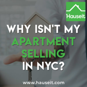 Why is my apartment not selling in NYC? We explain 9 reasons why your NYC apartment hasn't sold yet and how you can turn things around. Learn how to successfully sell an apartment in New York City.