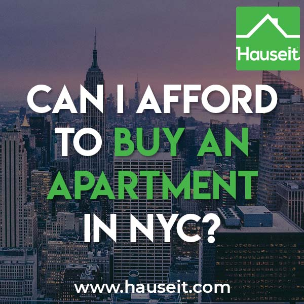 Can i afford to buy an apartment in nyc 2019 hauseit - Can you buy an apartment ...
