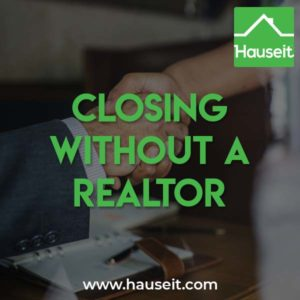 Is closing without a Realtor possible if you already have an attorney? What do Realtors do after an accepted offer? What if I don't have an attorney?