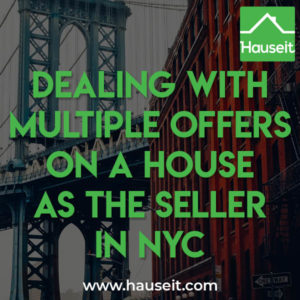 Dealing with multiple offers on a house as the seller in NYC is easy. There are no prohibitions against sellers sending out multiple contracts simultaneously.