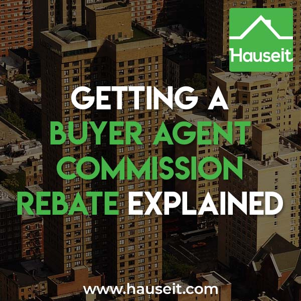 A buyer agent commission rebate can cover your closing costs and more; however, there are significant drawbacks to be aware of.