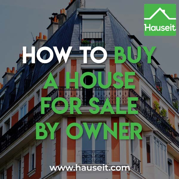 How To Buy A House For Sale By Owner