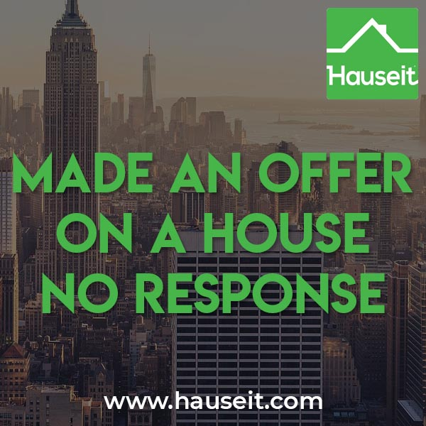 So you made an offer on a house and all you've received in return is silence. Made an offer on a house no response is one of the most common search terms on the internet for home buyers. We'll explain all the scenarios and what you can do about it in the following article.
