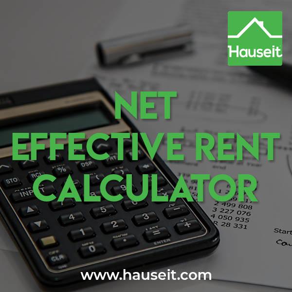 net effective rent calculator hauseit nyc