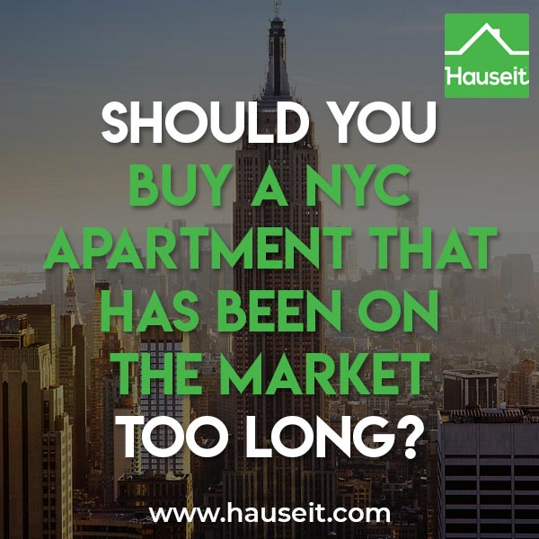 How long a NYC apartment has been on the market shouldn't affect your decision whether to buy a home. There are a number of possible causes for a high day count.