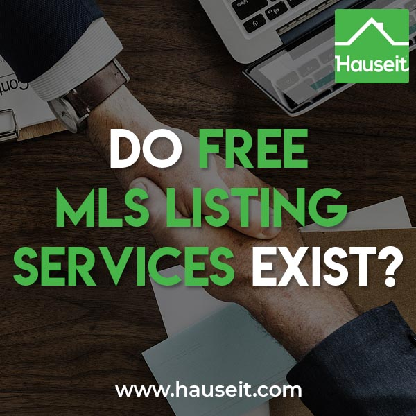 How are free MLS listing services possible? How are flat fee MLS listings economical for brokers? What are the free listings offered by For Sale By Owner sites?