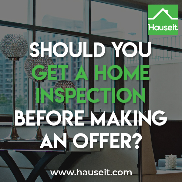 When do you do a home inspection? Should you get a home inspection before making an offer? Should my offer be contingent on inspection? Who pays for inspection?
