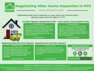Negotiating after home inspection is a common tactic used by buyers in NYC. Everything you need to know about home inspections, from how to ask for one to how to negotiate a credit in lieu of repairs.
