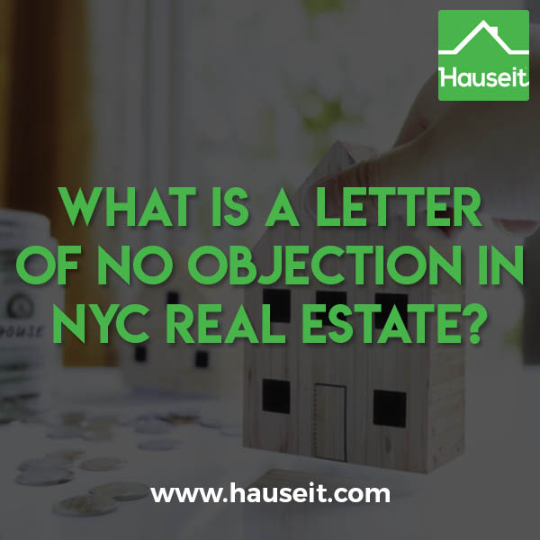 A Letter of No Objection in NYC is used to verify the legal use of a property built before January 1st, 1938 which does not have a DOB Certificate of Occupancy.