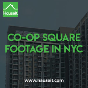 Co-op square footage in NYC is a controversial topic because co-ops do not have official square footage figures listed in the Offering Plan.
