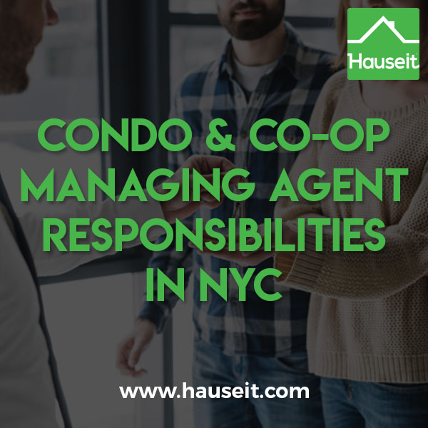 Managing agent responsibilities in NYC include building maintenance, paying bills, complying with regulations, maintenance insurance and handling complaints.