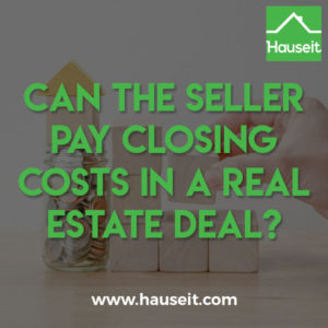 Can the seller pay closing costs on behalf of the buyer in a transaction? Yes, but sellers will prefer more predictable expenses like the NYC Mansion Tax.