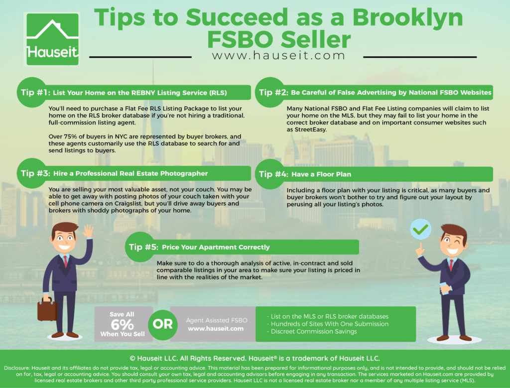 As a traditional Brooklyn FSBO seller you will face many challenges in receiving full buyer exposure for your home listing.