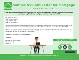 If you're borrowing money from parents for your home purchase down payment, lenders and co-ops will want to see a gift letter for mortgage and board approval in NYC.