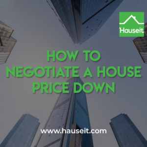 Tips for how to negotiate a house price down include being patient, firm, nonchalant, not emotionally invested & more during the offer negotiation process.