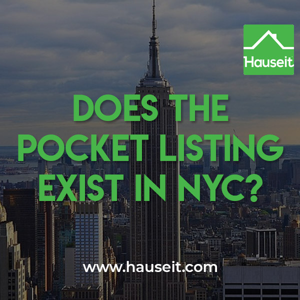 Pocket listing vs whisper listing vs open listing vs off market listing. Does the pocket listing exist in NYC? What is it? How to find pocket listings & more.
