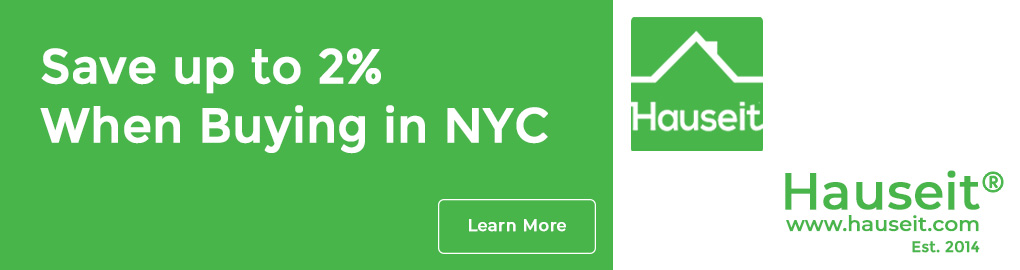 Save up to 2% when buying in NYC. Horizontal banner ad for Hauseit.