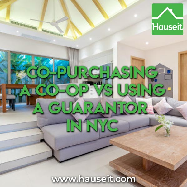 Co-purchasing a co-op means being jointly responsible for all housing expenses, whereas a guarantor is only responsible for backstopping maintenance.