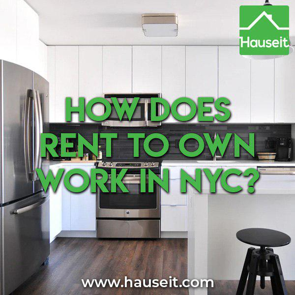 New City Ny Rentals: How Does Rent To Own Work In NYC?