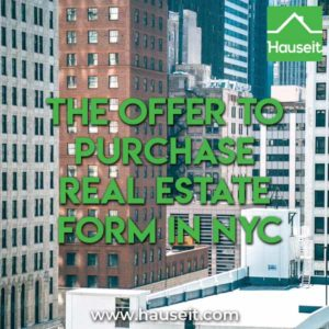 No standard offer to purchase form in NYC. If used, submit offer templates will vary by brokerage firm. Template offer to purchase real estate form & more.