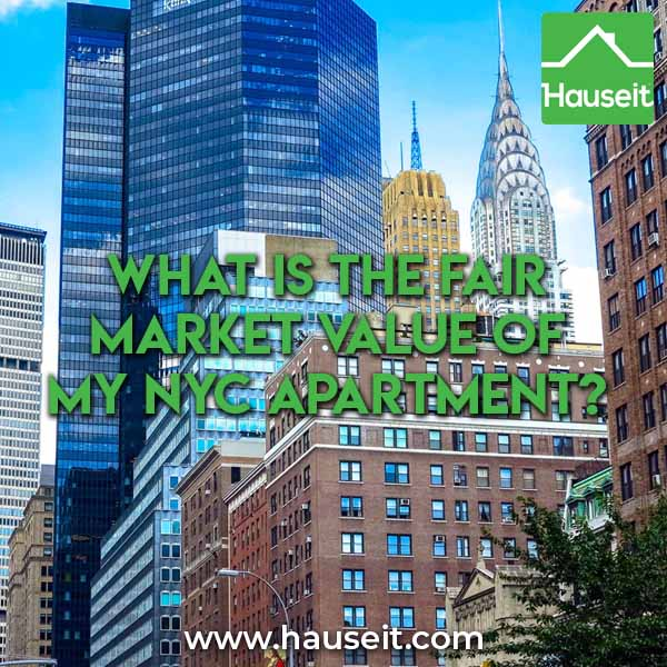 The fair market value of a NYC apartment is largely driven by recent sale comps within the same building. A buyer won't always agree to pay fair value.