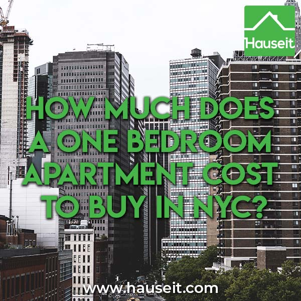 How Much Does A One Bedroom Apartment Cost To Buy In NYC