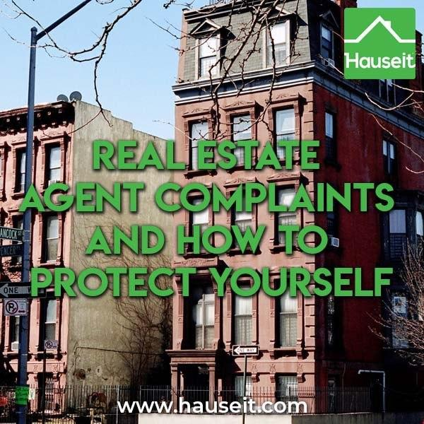 Consumers can file real estate agent complaints with the NY Dept of State, REBNY, HUD or the Justice Dept Antitrust Division. Only do this as a last resort.