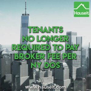 New York Department of State clarifies position on new rent laws. Landlord's agents no longer allowed to charge tenants a broker fee. Text of ruling & more.
