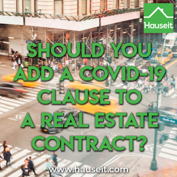 The COVID-19 real estate purchase contract addendum clause (rider) extends contract deadlines and also allows buyer or seller to cancel due to Coronavirus.