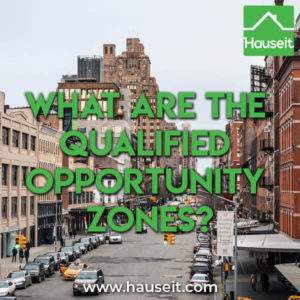 Qualified opportunity zones are census tracts that are eligible for tax deferred investment via qualified opportunity zone funds. Tax implications & more.