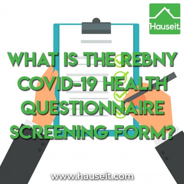 The REBNY COVID-19 Health Questionnaire Screening Form is an optional document used for in-person showings and appointments for real estate listings in NYC.