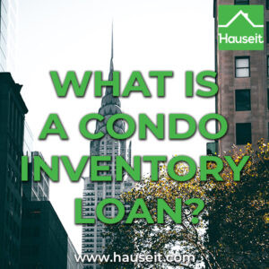 A condo inventory loan is used by real estate developers to pay off maturing construction loans on a fully-built new development condo building.