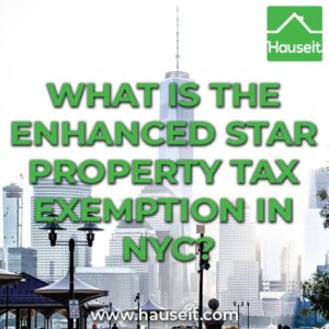 What is the Enhanced STAR Property Tax Exemption in NYC?