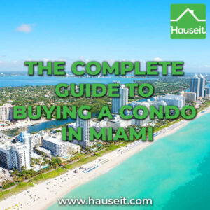 A step-by-step overview of the process of buying a condo in Miami and how the Florida buying process differs from buying in New York.