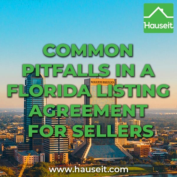We'll go over every section of a typical Florida listing agreement, explain what it means and highlight the most dangerous contract language.