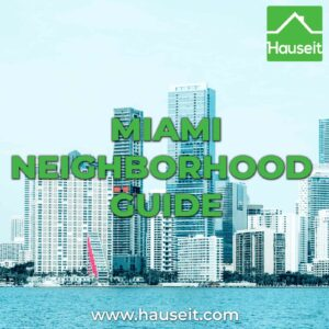 Pros & cons of the various more popular neighborhoods that New Yorkers and other transplants might consider in this Miami neighborhood guide.