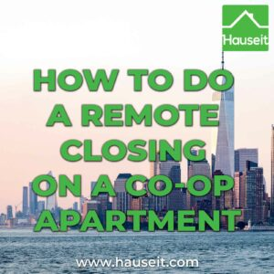Sample remote closing instructions from a co-op managing agent in NYC. Virtual closings are possible with notaries, couriers & planning.