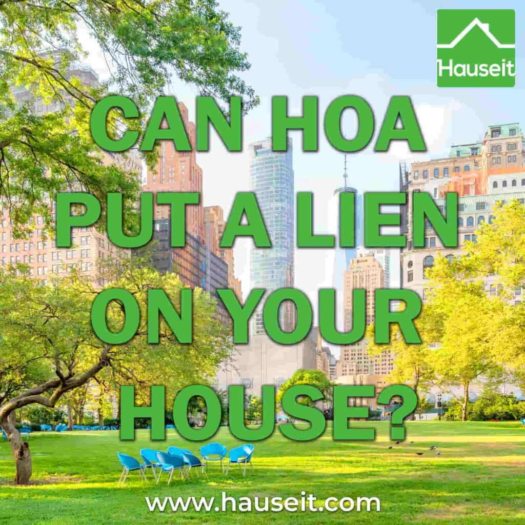 Can a HoA or condo association foreclose on your home? What happens at closing if you have a lien? Sample lien payoff statements and more.